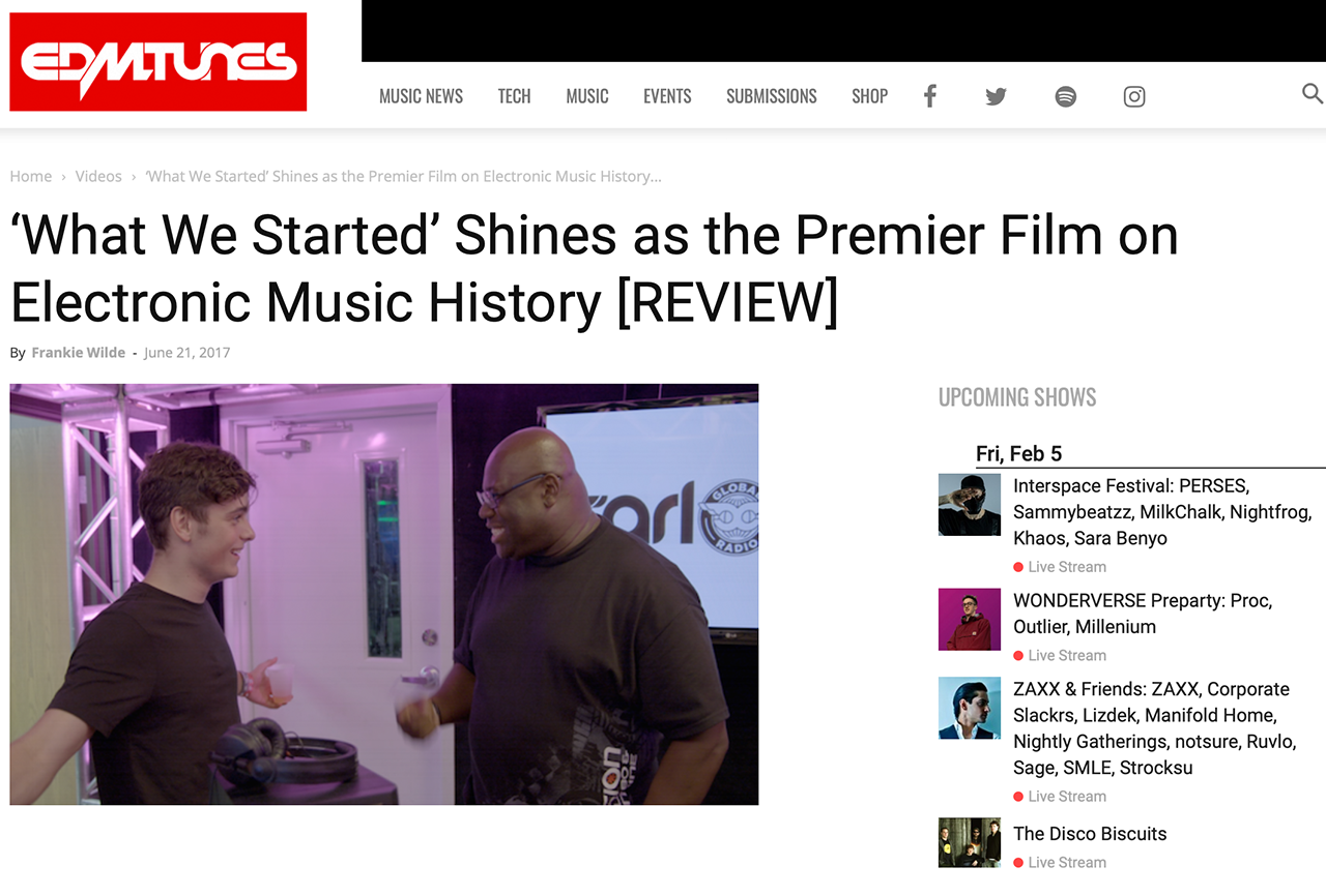WHAT WE STARTED' SHINES AS THE PREMIER FILM ON ELECTRONIC MUSIC HISTORY [REVIEW]