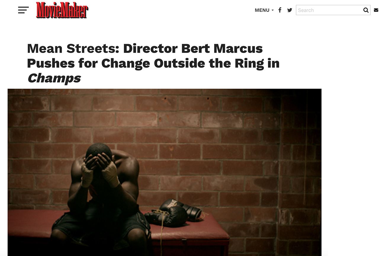 MEAN STREETS: DIRECTOR BERT MARCUS PUSHES FOR CHANGE OUTSIDE THE RING IN CHAMPS
