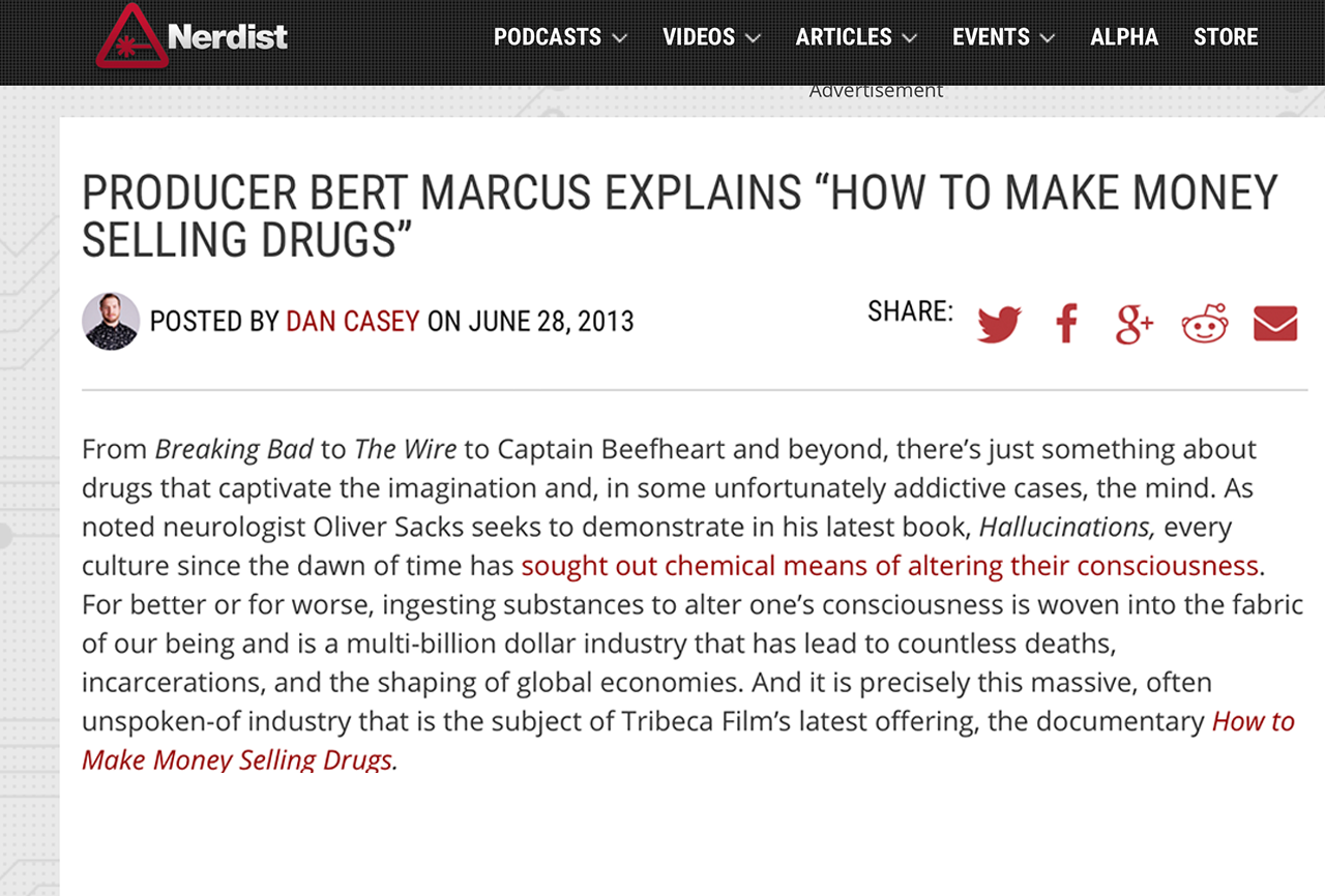 PRODUCER BERT MARCUS EXPLAINS 'HOW TO MAKE MONEY SELLING DRUGS'